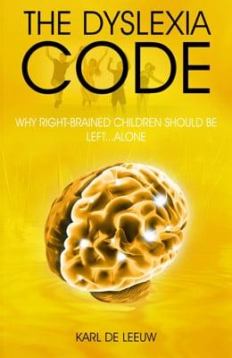The Dyslexia Code, a Book by Karl de Leeuw